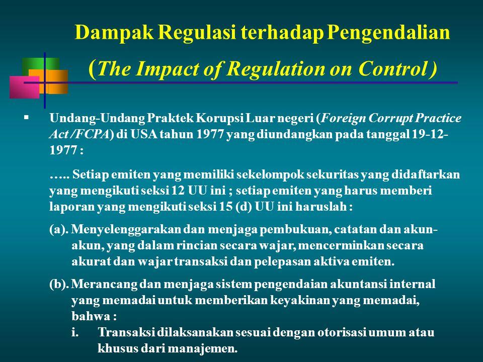 Dampak Regulasi terhadap Pengendalian  Undang-Undang Praktek Korupsi Luar negeri (Foreign Corrupt Practice Act /FCPA) di USA tahun 1977 yang diundang