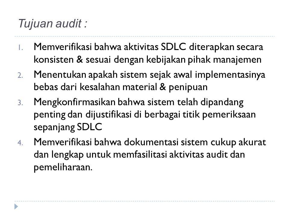 Tujuan audit : 1.