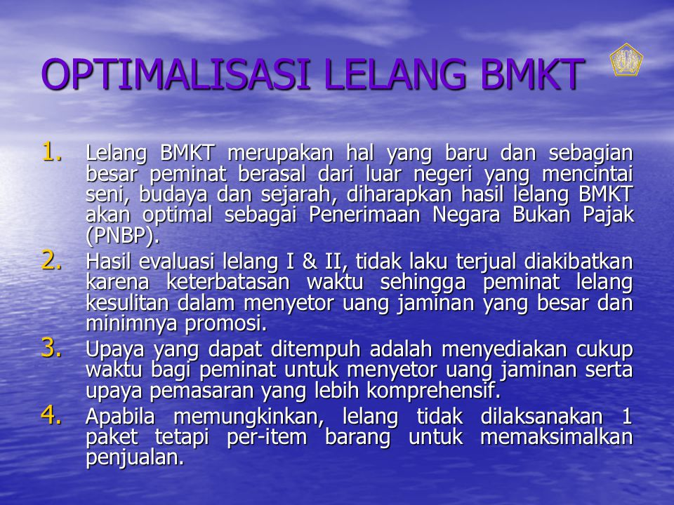 OPTIMALISASI LELANG BMKT 1.