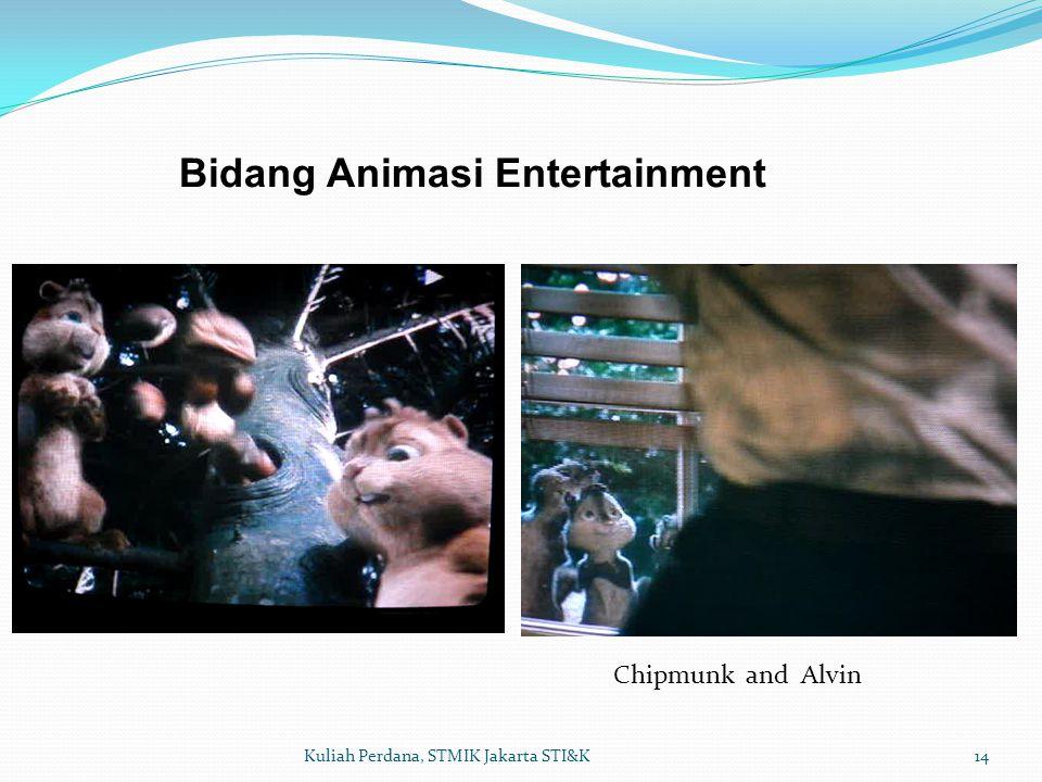 14Kuliah Perdana, STMIK Jakarta STI&K Bidang Animasi Entertainment Chipmunk and Alvin