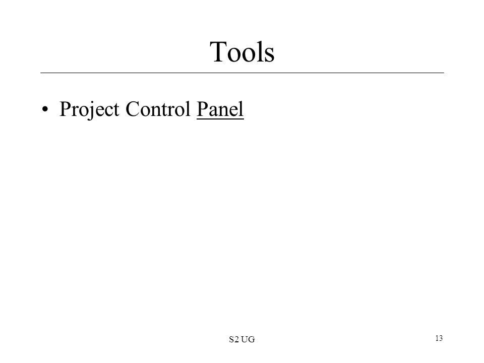 S2 UG 13 Tools Project Control PanelPanel