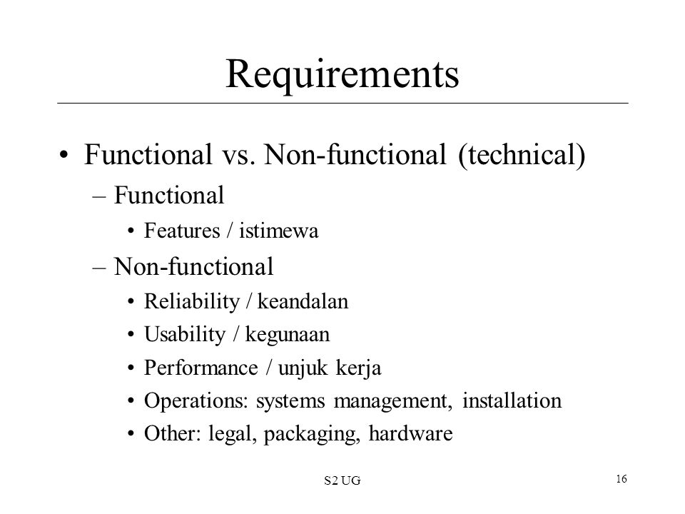 S2 UG 16 Requirements Functional vs.