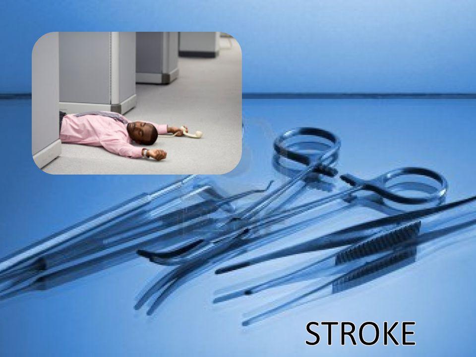 Stroke adalah kerusakan saraf yang mempunyai awitan (waktu kejadian) mendadak dan berlangsung sebagai akibat adanya gangguan pembuluh darah otak Apa Itu STROKE ???????