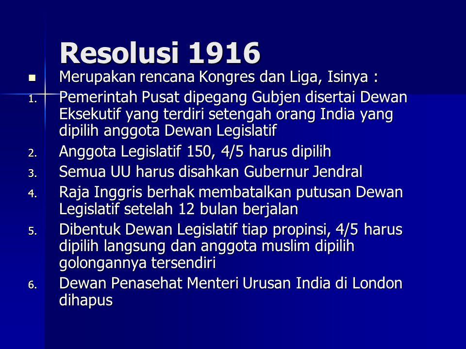 Resolusi 1916 Merupakan rencana Kongres dan Liga, Isinya : Merupakan rencana Kongres dan Liga, Isinya : 1.