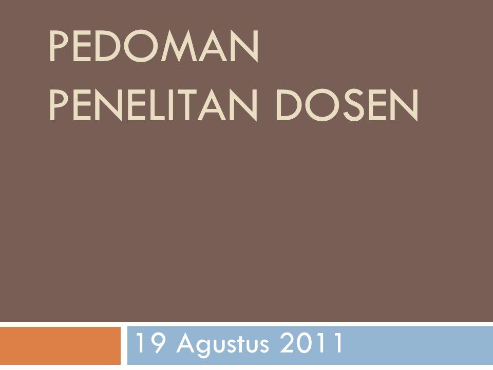 PEDOMAN PENELITAN DOSEN 19 Agustus 2011