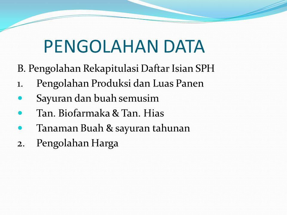 PENGOLAHAN DATA B.