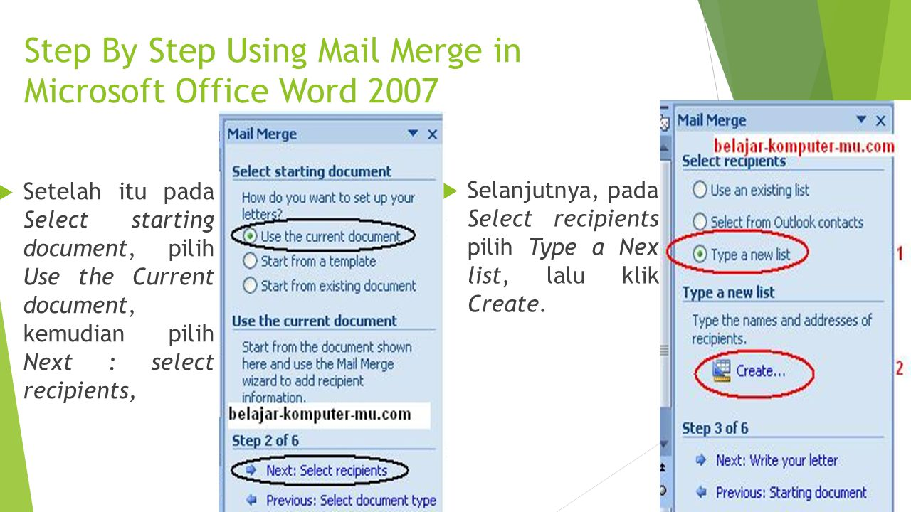 Step By Step Using Mail Merge in Microsoft Office Word 2007  Setelah itu pada Select starting document, pilih Use the Current document, kemudian pili