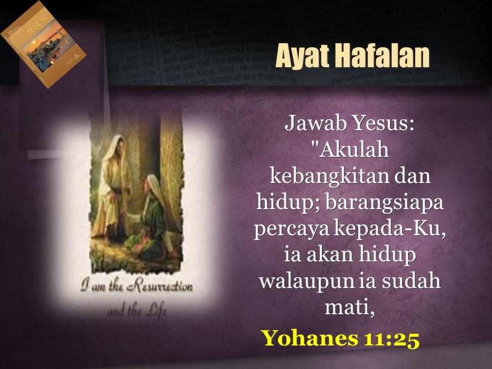 Jawab Yesus: