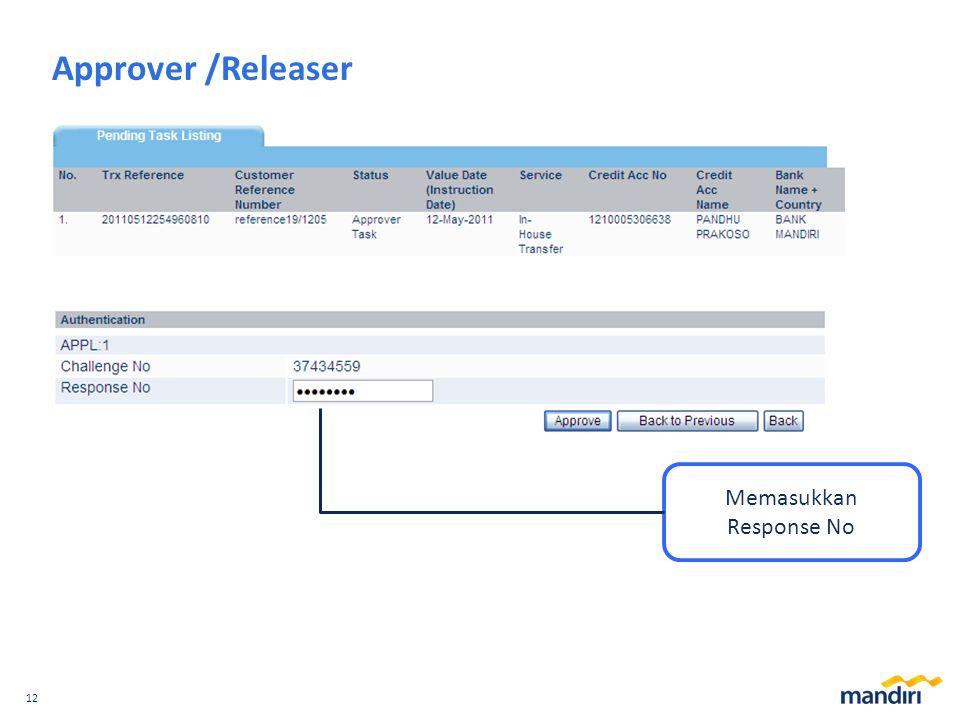 12 Approver /Releaser Memasukkan Response No