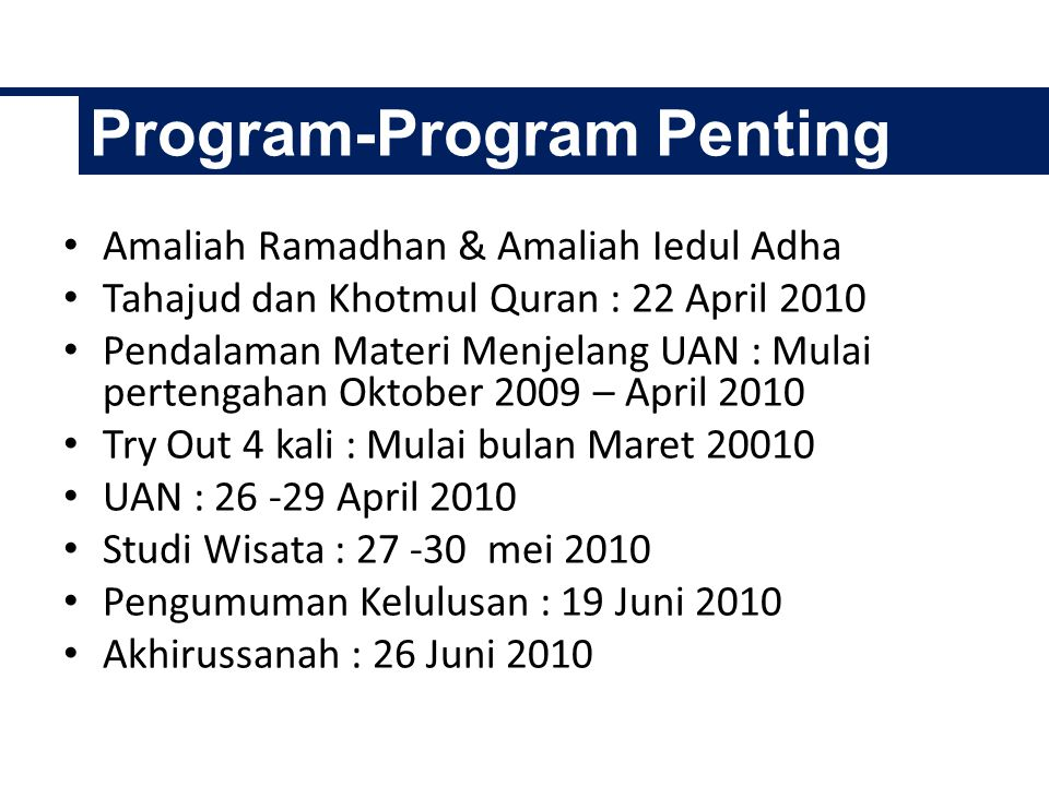 PM NoHariJam 1.Senin15.00-16.00 2.Rabu15.00-16.00 3.Jumat13.30-14.30 KOORDINATOR PM Bpk Iskandar (Enday)