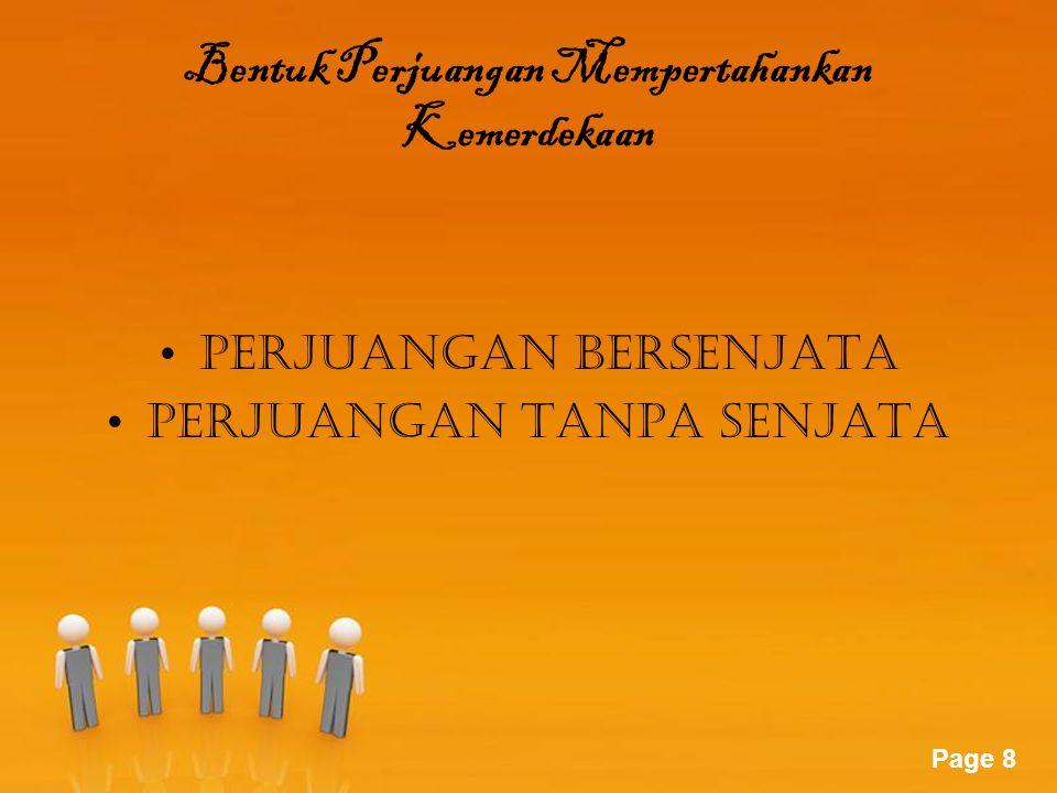 Page 9 Insiden Bendera Surabaya dan peritiwa 10 November Palagan Ambarawa Peristiwa Medan Area (10 Desember 1945) Bandung Lautan Api Peristiwa Merah Putih di Manado Peristiwa Merah Putih di Biak Puputan Margarana