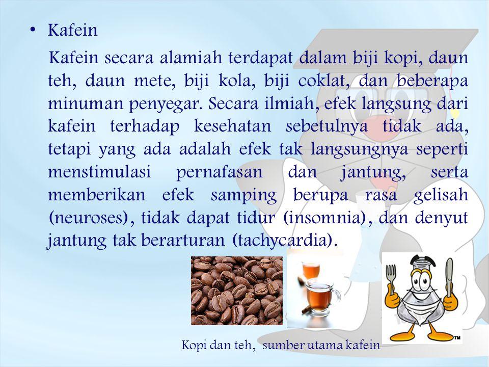 K afein Kafein secara alamiah terdapat dalam biji kopi, daun teh, daun mete, biji kola, biji coklat, dan beberapa minuman penyegar. Secara ilmiah, efe