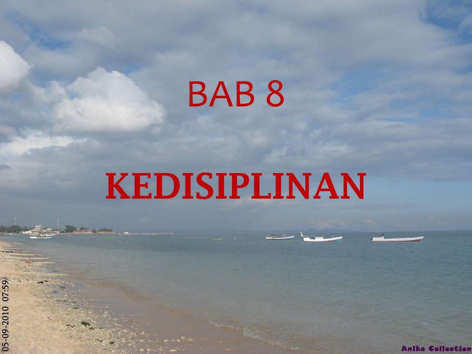 BAB 8 KEDISIPLINAN
