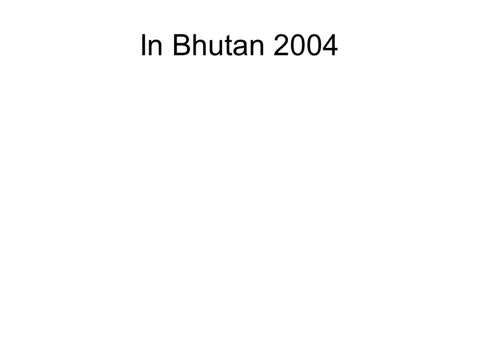 In Bhutan 2004