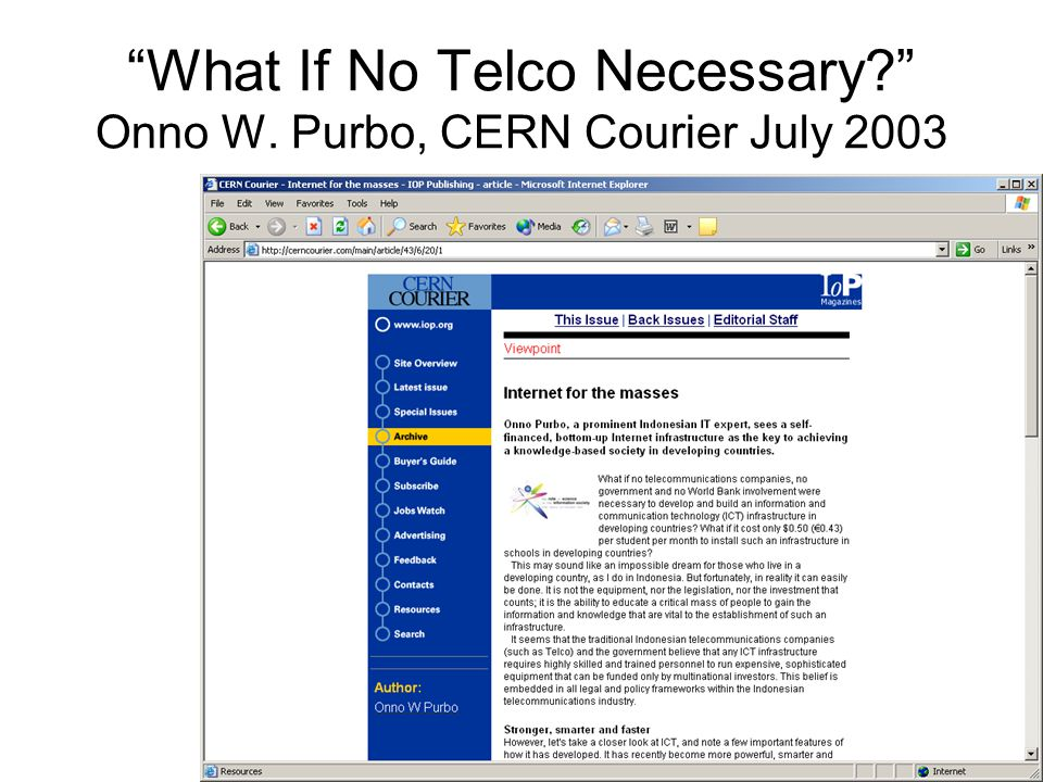 """What If No Telco Necessary?"" Onno W. Purbo, CERN Courier July 2003"