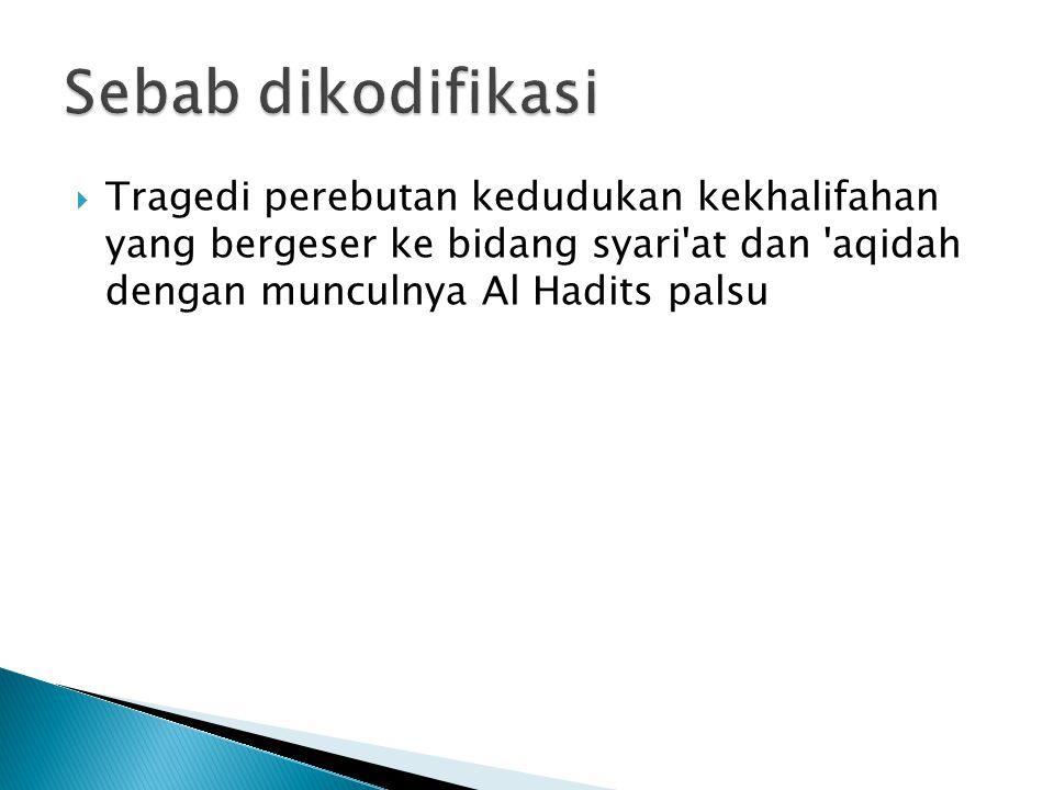 Kitab Al Hadits Hukum, diantaranya :  Sunan oleh Ad Daruquthni (306-385 H / 919-995 M)  As Sunannul Kubra oleh Al Baihaqi (384-458 H / 994- 1066 M)  Al Imam oleh Ibnul Daqiqil Id (625-702 H / 1228-1302 M)  Muntaqal Akhbar oleh Majduddin Al Hirani (.