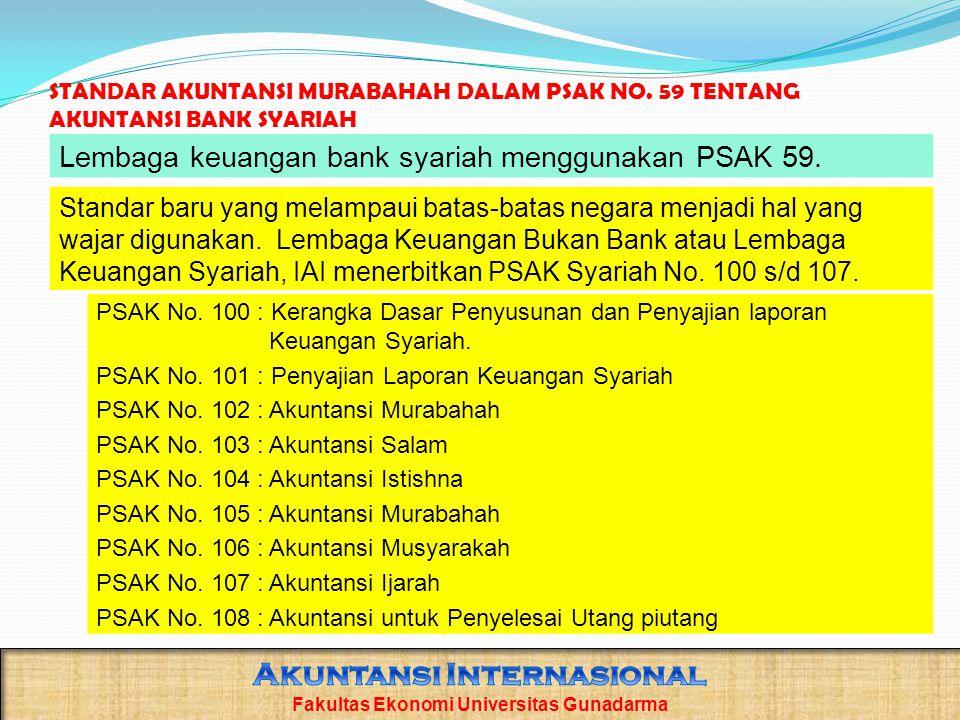 STANDAR AKUNTANSI MURABAHAH DALAM PSAK NO.59 TENTANG AKUNTANSI BANK SYARIAH PSAK No.