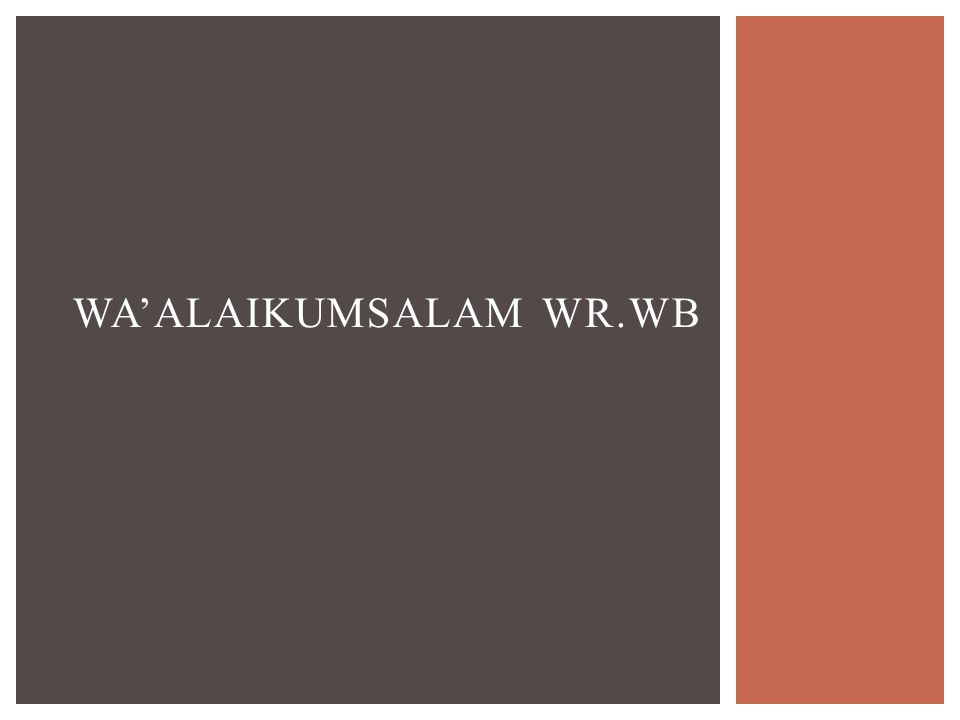 WA'ALAIKUMSALAM WR.WB