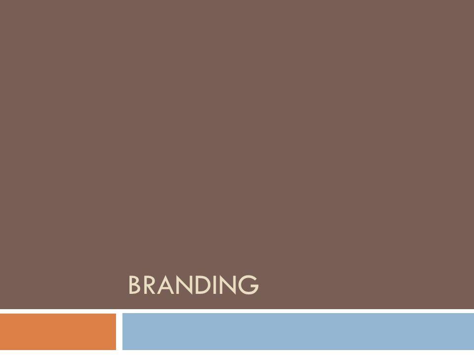 Sekilas Tentang Branding  Arti harfiah: suatu nama, istilah, simbol, desain, atau kombinasi antara hal- hal ini yang ditujukan untuk mengidentifikasi suatu barang atau jasa serta membedakannya dari kompetitor  Kini, branding merupakan upaya total dan jangka panjang suatu perusahaan untuk membentuk suatu identitas.