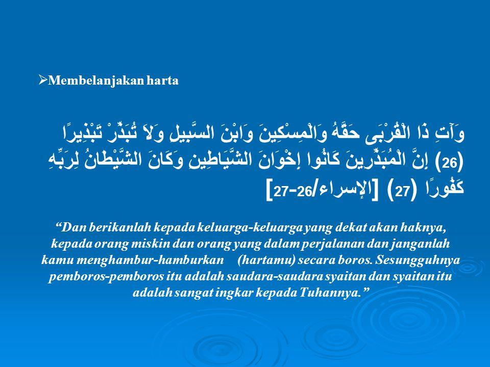 B.Tabzir Pengertian Tabzir Israf berasal dari bahasa arab yang berarti pemborosan.
