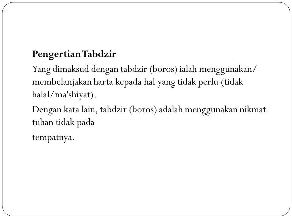 Contoh Tabdzir Seseorang memiliki gaji 3 juta.