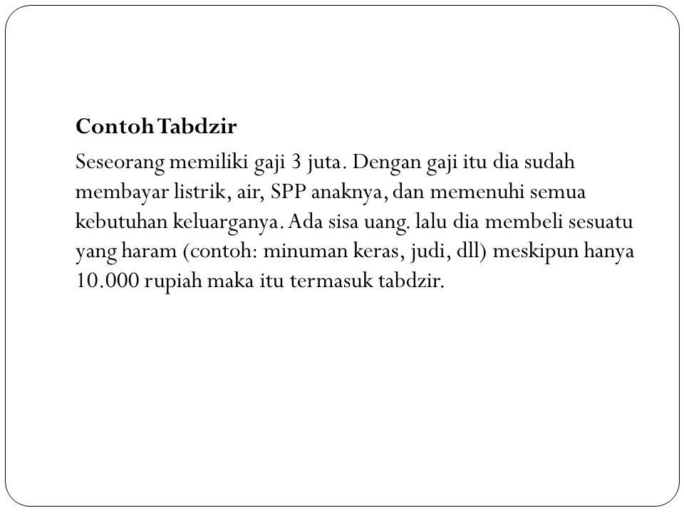 Tabdzir tidak bergantung dari jumlah uang.