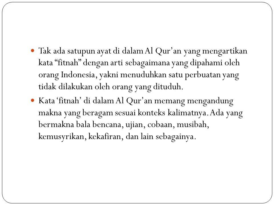 Larangan Berbuat Fitnah (namimah) QS.Al-Qalam [68]: 10-11 Artinya : 10.