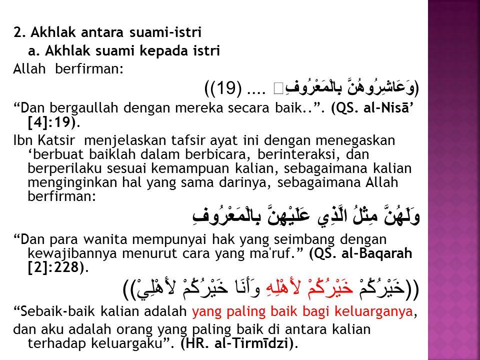 2.Akhlak antara suami-istri a.
