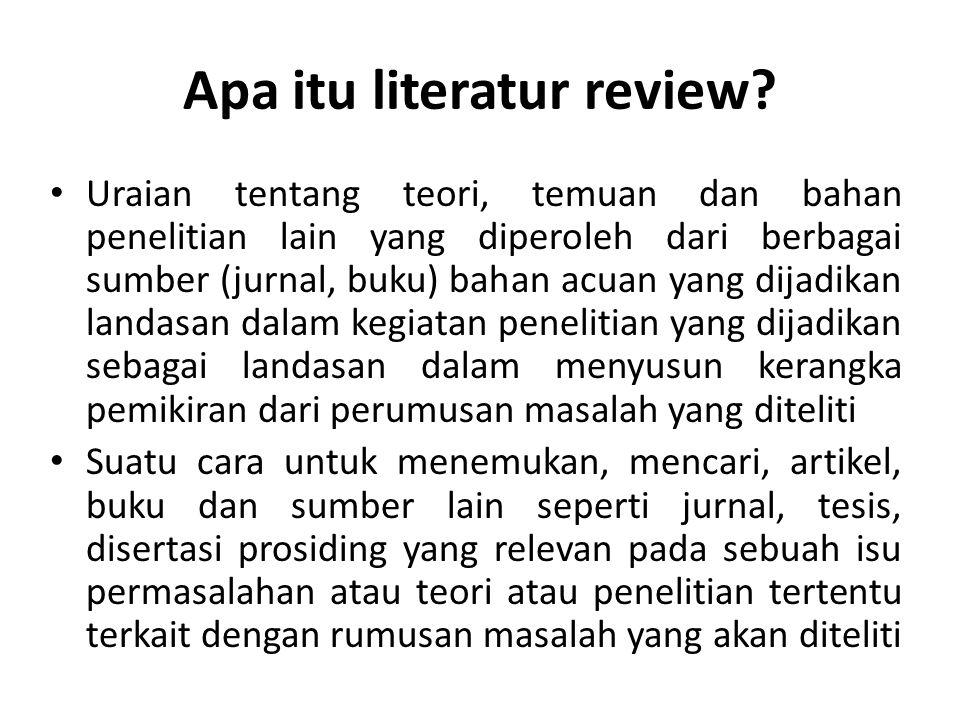 Apa itu literatur review.