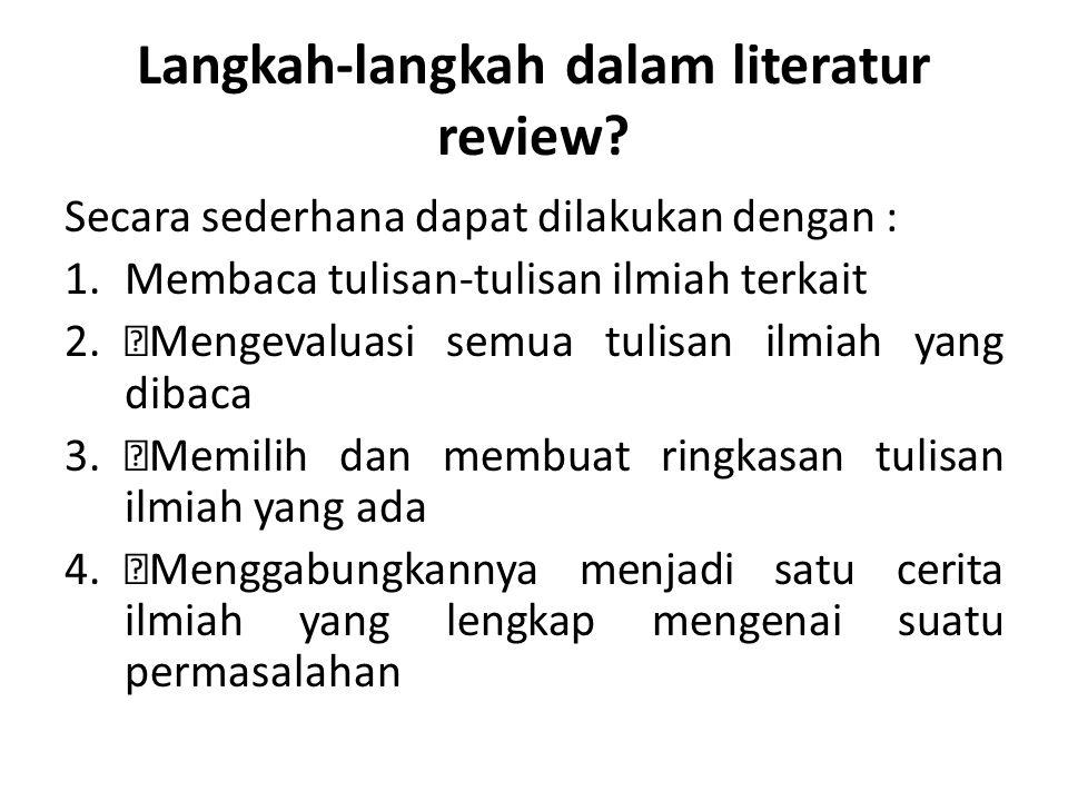 Langkah-langkah dalam literatur review.