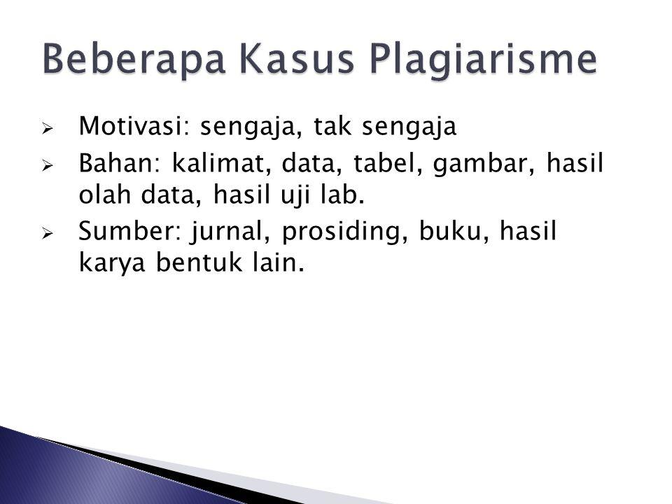  Keterlibatan penulis dalam naskah dari skripsi, tesis, disertasi, hasil penelitian.