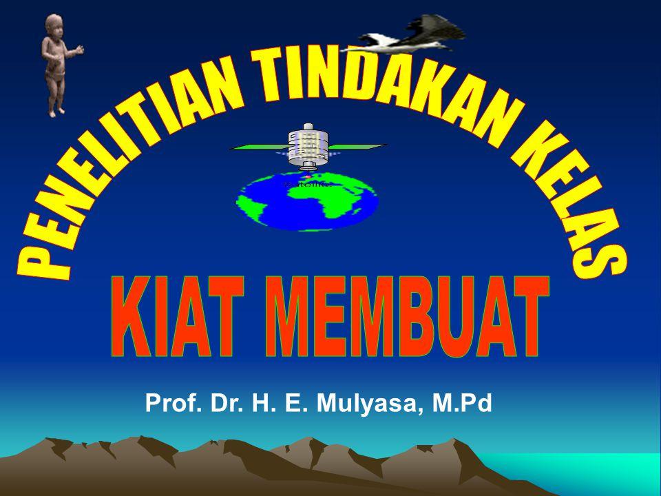 Prof. Dr. H. E. Mulyasa, M.Pd