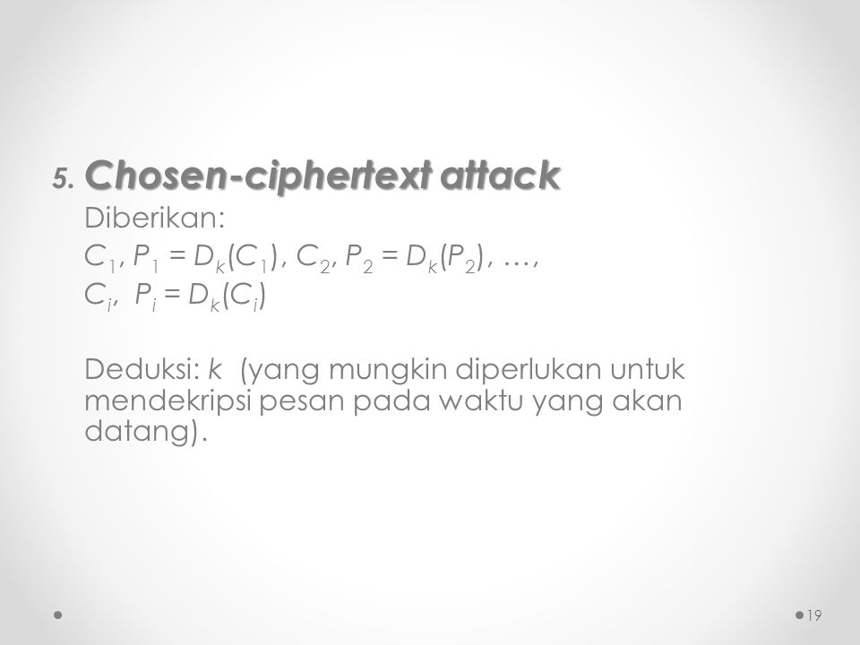 Chosen-ciphertext attack 5.