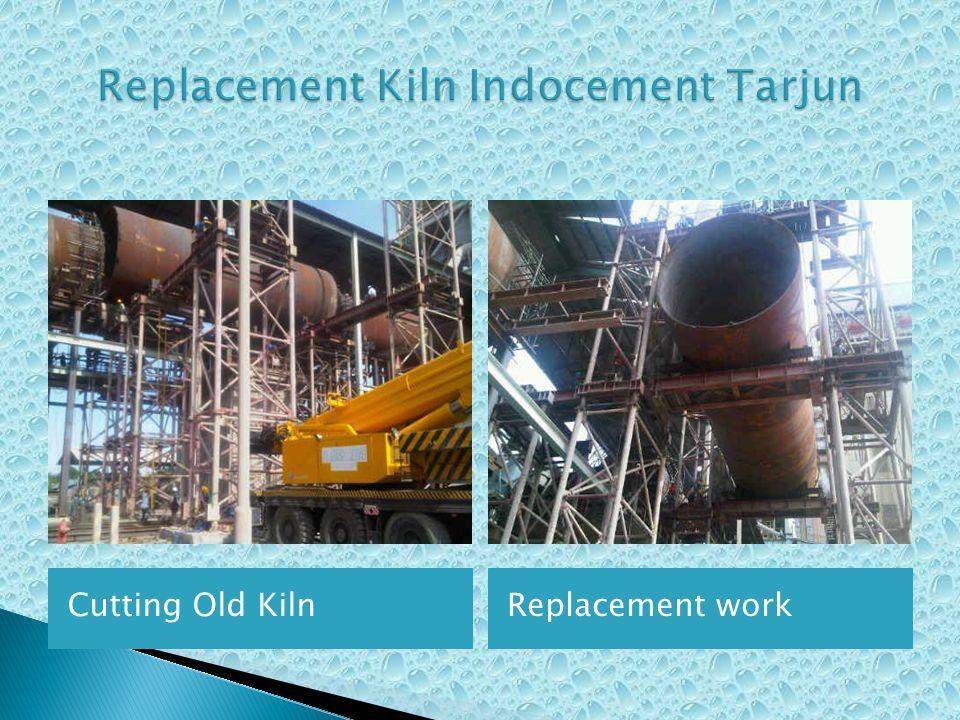 Cutting Old KilnReplacement work