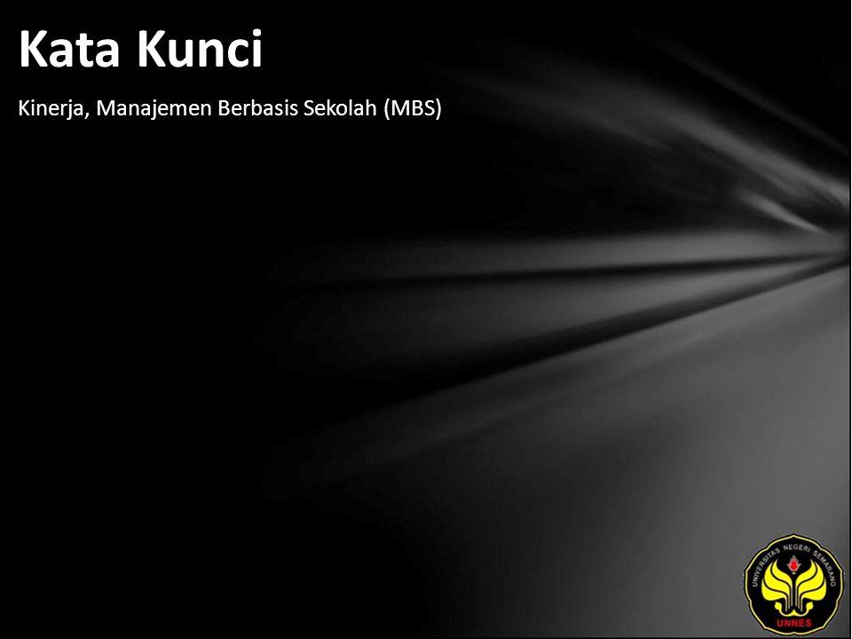 Kata Kunci Kinerja, Manajemen Berbasis Sekolah (MBS)