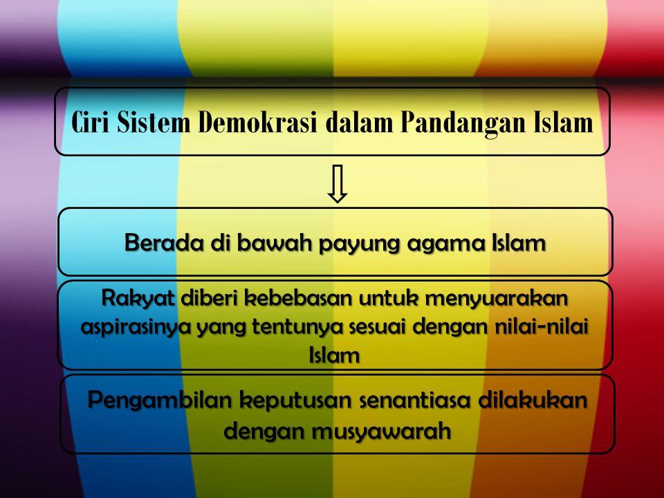 Perbedaan Islam dan Demokrasi 1.Demokrasi yang sudah populer di Barat, definisi bangsa atau umat dibatasi batas wilayah, iklim, darah, suku-bangsa, bahasa dan adat-adat yang mengkristal.