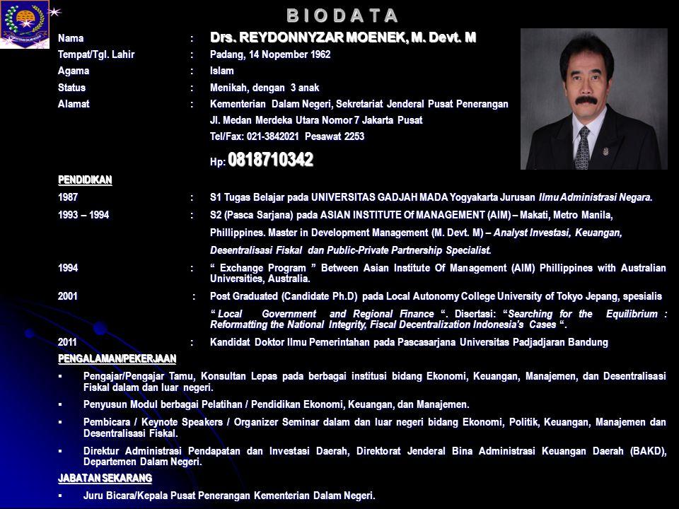 Nama: Drs.REYDONNYZAR MOENEK, M. Devt. M Tempat/Tgl.
