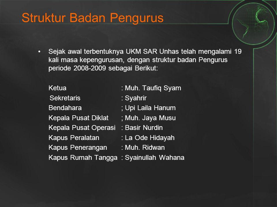 Struktur Badan Pengurus Sejak awal terbentuknya UKM SAR Unhas telah mengalami 19 kali masa kepengurusan, dengan struktur badan Pengurus periode 2008-2