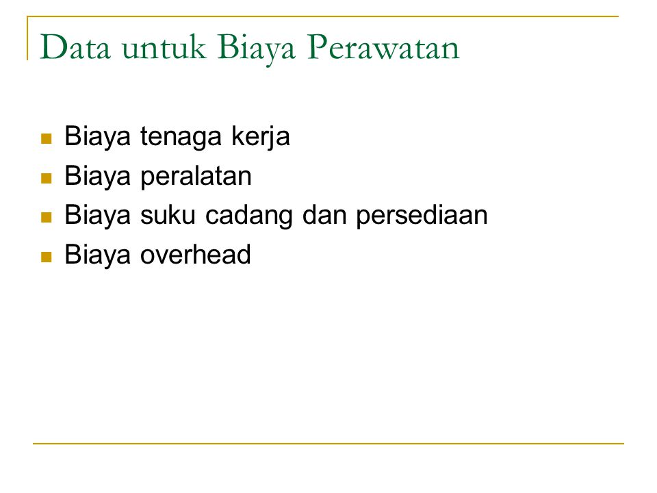 Tahapan Persiapan Anggaran Perawatan Collect information on trends over the past few years.