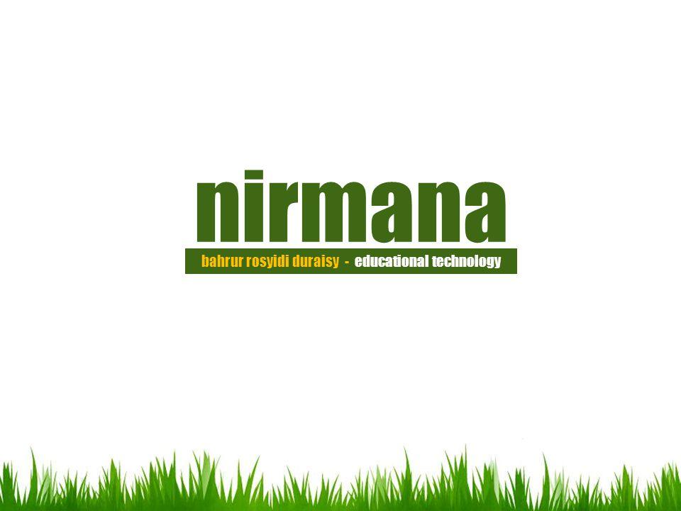 nirmana bahrur rosyidi duraisy - educational technology