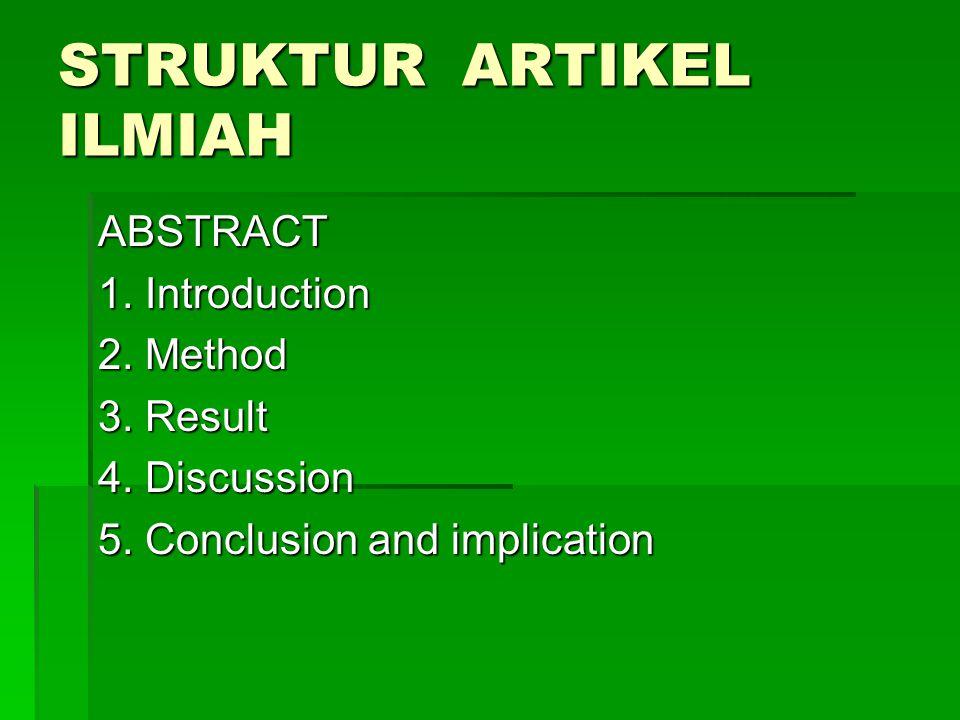STRUKTUR ARTIKEL ILMIAH ABSTRACT 1.Introduction 2.