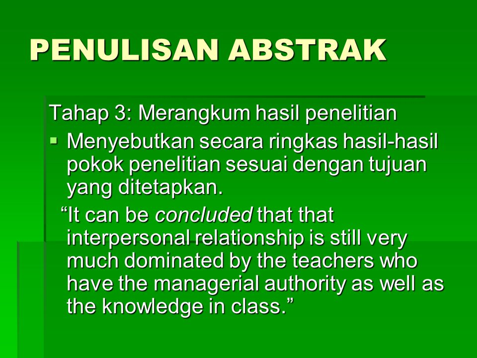 Langkah 4: Meneruskan tradisi  Studies about the impacts of tsunami have covered only the areas around Banda Aceh.