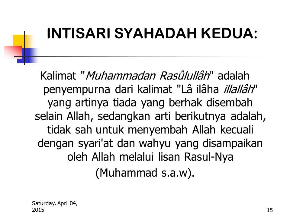 Saturday, April 04, 2015 15 INTISARI SYAHADAH KEDUA: Kalimat