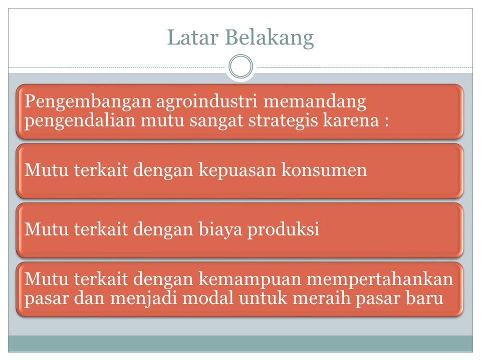 Pengendalian Mutu Pangan Kegiatan Pengendalian Mutu mencakup kegiatan menginterpretasikan dan mengimple-mentasikan rencana mutu.