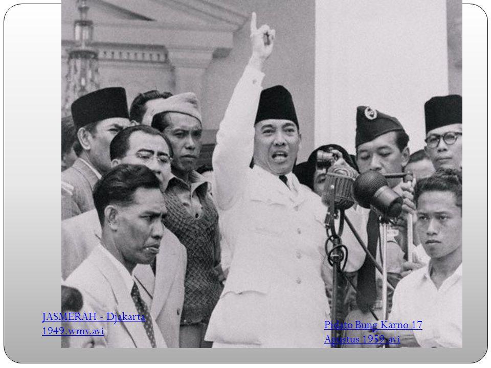 JASMERAH - Djakarta 1949.wmv.avi Pidato Bung Karno 17 Agustus 1959.avi