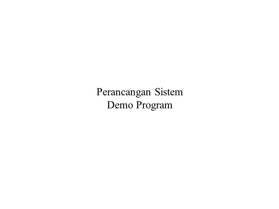Perancangan Sistem Demo Program
