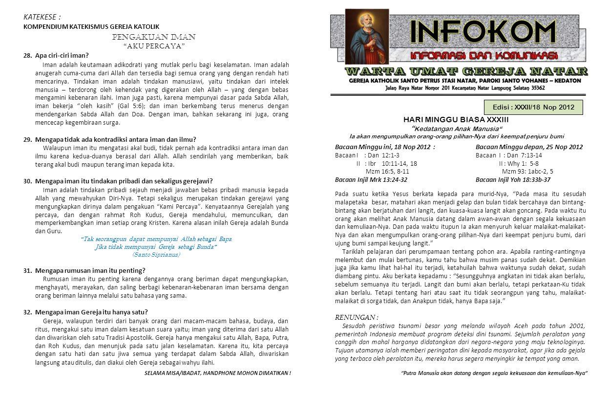 """Edisi : XXXII/18 Nop 2012 HARI MINGGU BIASA XXXIII """" Kedatangan Anak Manusia"""" Ia akan mengumpulkan orang-orang pilihan-Nya dari keempat penjuru bumi P"""
