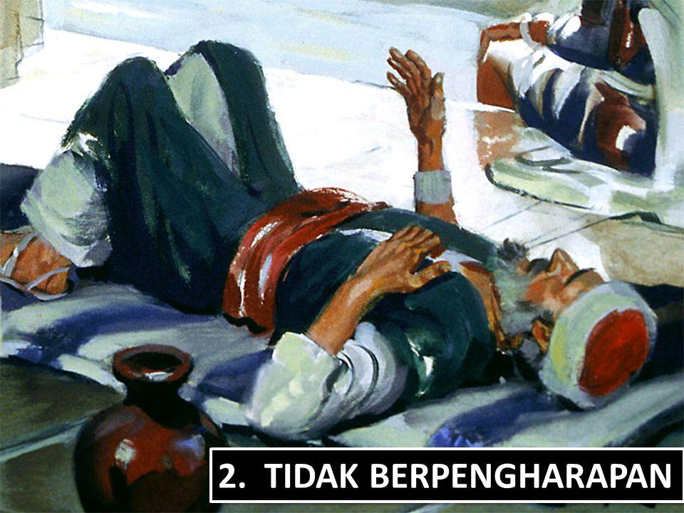 2. TIDAK BERPENGHARAPAN