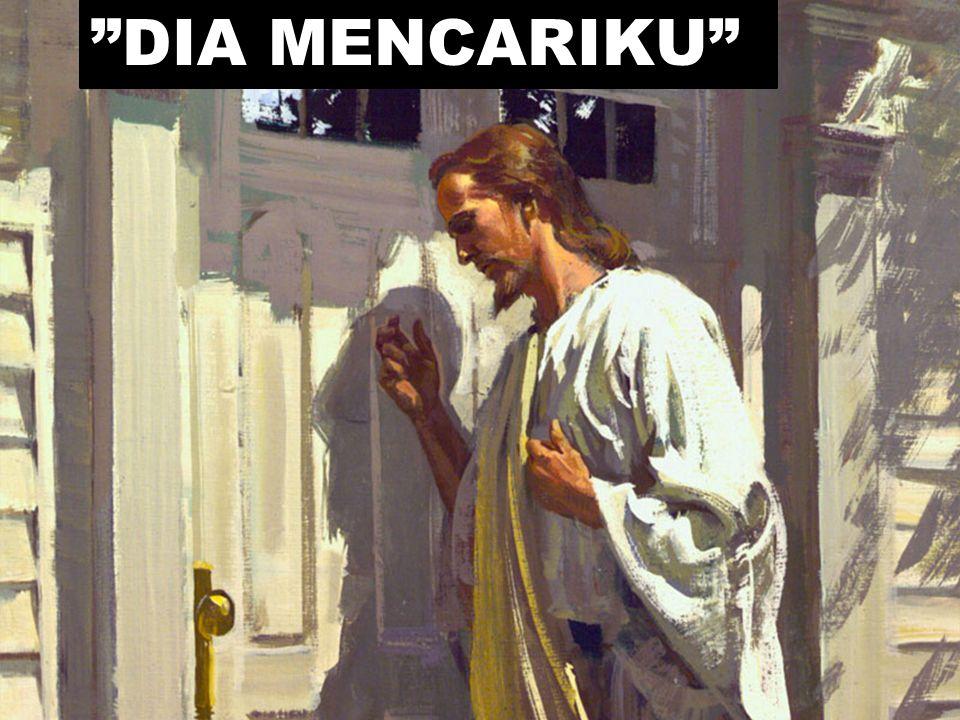 """""""DIA MENCARIKU"""""""