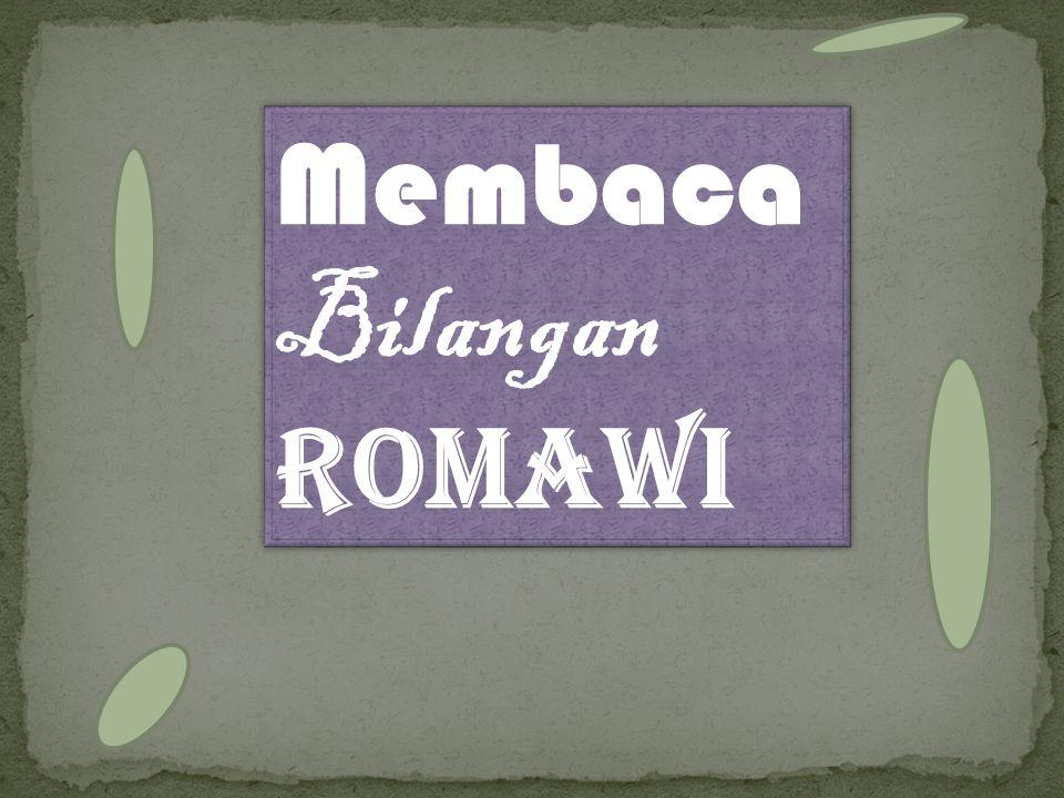 Membaca Bilangan Romawi